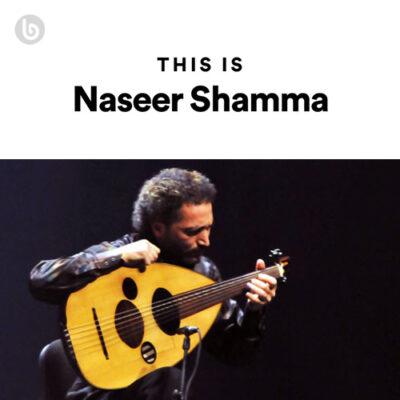 This Is Naseer Shamma