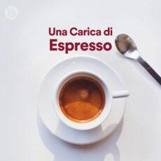 Una Carica di Espresso!