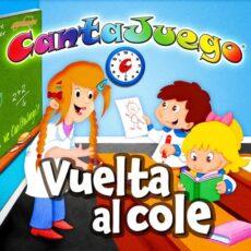 Cantajuego La Vuelta Al Cole (Colección Oficial)