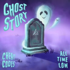 Cheat Codes All Time Low Ghost Story (with All Time Low)