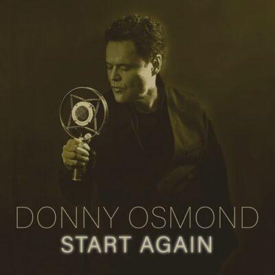 Donny Osmond Start Again