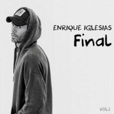 Enrique Iglesias FINAL (Vol.1)