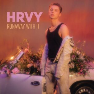 HRVY Runaway With It