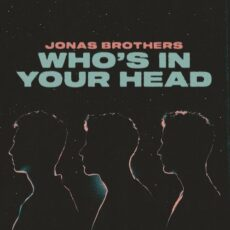 Jonas Brothers Who's In Your Head