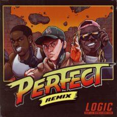 Logic Lil Wayne A$AP Ferg Perfect (Remix)