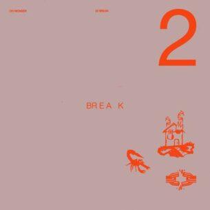 Oh Wonder 22 Break