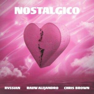 Rvssian Rauw Alejandro Chris Brown Nostálgico