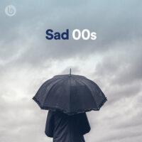 Sad 00s