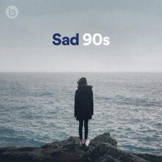 Sad 90s