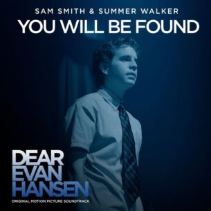 """Sam Smith Summer Walker You Will Be Found (From The """"Dear Evan Hansen"""" Original Motion Picture Soundtrack)"""
