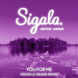 Sigala Rita Ora You for Me (Extended)