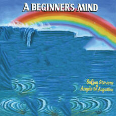 Sufjan Stevens Angelo De Augustine A Beginner's Mind