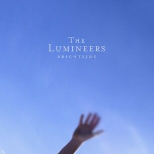The Lumineers BRIGHTSIDE