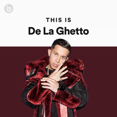 This Is De La Ghetto