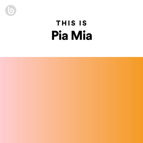 This Is Pia Mia