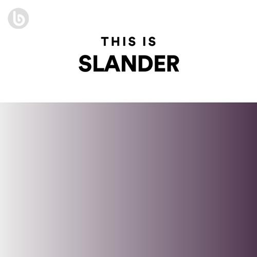 This Is SLANDER