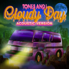 Tones and I Cloudy Day Acoustic