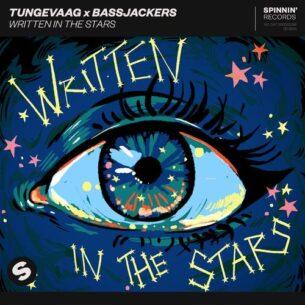 Tungevaag Bassjackers Written In The Stars