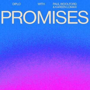 Diplo Paul Woolford Kareen Lomax Promises