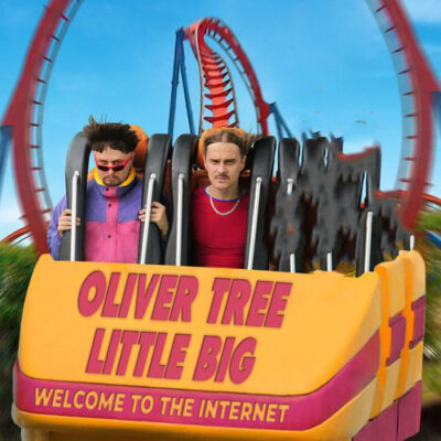 Oliver Tree Little Big Welcome To The Internet