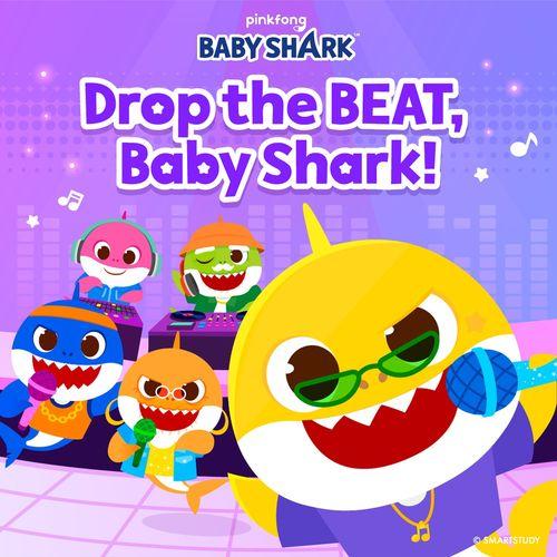 Pinkfong Drop the Beat, Baby Shark!