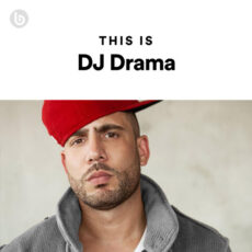 This Is DJ Drama