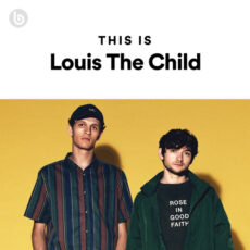 This Is Louis The Child