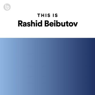 This Is Rashid Beibutov