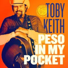 Toby Keith Peso in My Pocket
